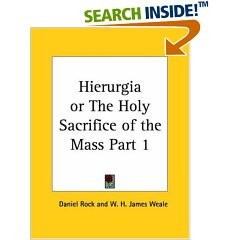 Hierurgia of the Holy Sacrifice of the Mass