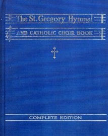 The St. Gregory Hymnal and Catholic Choir Book