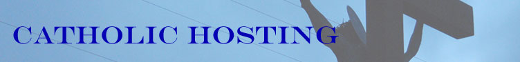 Welcome to The CatholicHosting.org eStore! - Catholic Hosting eStore